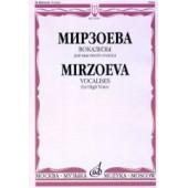 15765МИ Мирзоева М. Вокализы: Для высокого голоса в сопровождении фортепиано, издательство «Музыка»