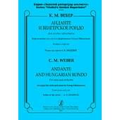 Вебер К. М. Анданте и Венгерское рондо для альта с оркестром. Клавир и партия, издат. «Композитор»