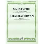17021МИ Хачатурян А.И. Произведения. Для альта и фортепиано и альта соло, Издательство «Музыка»